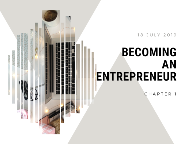 Becoming an Entrepreneur Chapter 1….